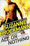 All or Nothing: Reluctant Heroes - Suzanne Brockmann