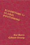 Algorithms for Global Positioning - Gilbert Strang