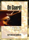 On guard!: Seven safeguards to protect your sexual purity - Gary B Lundberg