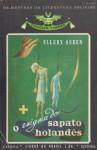 O Enigma do Sapato Holandês (Vampiro, #14) - Ellery Queen, Cândido Costa Pinto