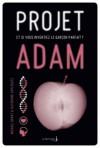Projet Adam - Michael Grant, Katherine Applegate