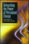 Unleashing the Power of Perceptual Change - Geoffrey Caine