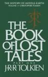 The Book of Lost Tales: Part One - J.R.R. Tolkien, J.R.R. Tolkien