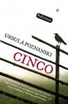 Cinco (Ficción) (Spanish Edition) - Ursula Poznanski, Susana Andres