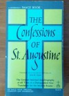 THE CONFESSIONS OF ST. AUGUSTINE. - John K. Ryan