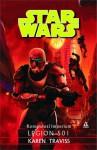 Legion 501 (Star Wars: Komandosi Imperium) - Karen Traviss, Anna Hikiert, Andrzej Syrzycki