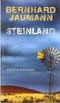 Steinland - Bernhard Jaumann