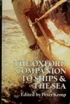 The Oxford Companion to Ships & the Sea - Peter Kemp