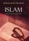 Islam And Its Discontents - Abdelwahab Meddeb