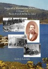 Saga of a Mountain Meadow: A History of Bucks Ranch and Bucks Lake - Scott Lawson