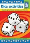 Dice Activities: Building Number Sense and Power - Mary Saltus, Karen Moore, Diane Neison, Marcia Fitzgerald, Chet Delani