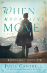 When Mountains Move Extended Preview: First 12 Chapters Free! - Julie Cantrell