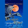 Dragon Rider - Cornelia Funke, Brendan Fraser