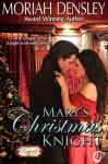 Mary's Christmas Knight - Moriah Densley