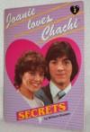 Secrets (Joanie Loves Chachi, Book 1) - William Rotsler