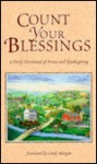 Count Your Blessings: A Daily Devotional of Praise and Thanksgiving - Catherine L. Davis
