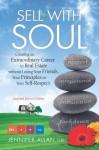 Sell with Soul - Jennifer Allan