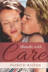 Handle with Care - Patrice Wilton