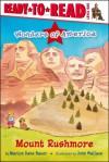 Mount Rushmore - Marion Dane Bauer, John Wallace