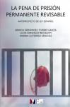 La pena de prisión permanente revisable: Anteproyecto de ley español (Spanish Edition) - Ainhoa Fernández-Toribio, Lucía González, Marina Gutiérrez, David Buil, Carla Ochoa, Lluís Sáez