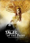 Tales of the Fairy Anthology - Catherine Stovall, Zoe Adams, Cecilia Clark, Shannon Eckrich, Shebat Legion, Lexi Ostrow, Lillie J. Roberts, Andrea L. Staum, K.R. Wilburn