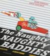 The Naughty Naughty Baddies - Mark Sperring, David Tazzyman
