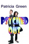 Psyched Out (novelette) - Patricia Green