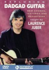Exploring Dadgad Guitar: New Sounds, Textures and Repertoire - Laurence Juber