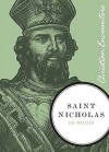 Saint Nicholas: Christian Encounters Series - Joe L. Wheeler
