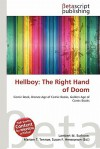Hellboy: The Right Hand of Doom - Lambert M. Surhone, Mariam T. Tennoe, Susan F. Henssonow