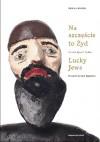 Na szczęście to Żyd / Lucky Jews - Erica Lehrer