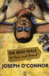 Irish Male At Home And Abroad - Joseph O'Connor