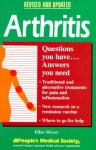 Arthritis: Questions You Have, Answers You Need - Charles B. Inlander