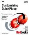 Customizing Quick Place (Ibm Redbooks) - IBM Redbooks