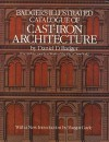 Badger's Illustrated Catalogue of Cast-Iron Architecture - Daniel D. Badger, Margot Gayle