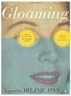 The Gloaming - Melanie Finn