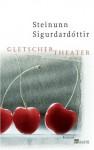 Gletschertheater: Roman - Steinunn Sigurðardóttir, Coletta Bürling