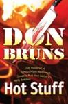 Hot Stuff : A Novel (The Stuff Series) - Don Bruns