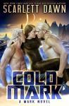 Cold Mark - Scarlett Dawn
