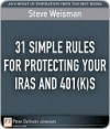 31 Simple Rules for Protecting Your Iras and 401(k)S - Steve Weisman