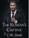 The Russian's Captive (The Captive Series Book 2) - C.M. Steele, Marti Lynch