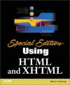 Using HTML and XHTML (Special Edition) - Molly E. Holzschlag