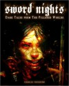 Sword Nights - Dark Tales From The Pillared Worlds - Charles Ferguson