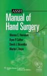 Assh Manual of Hand Surgery - Warren C. Hammert, Martin I. Boyer, David J Bozentka, Ryan Patrick Calfee