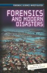 Forensics and Modern Disasters - Rebecca Stefoff