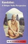 Kundalini: A Unique Vedic Perspective - G.D. Bakshi