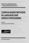 Corpus-Based Methods in Language and Speech Processing - Steve Young