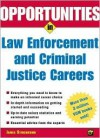 Opportunities in Law Enforcement and Criminal Justice Careers Rev. Ed - James Stinchcomb, David Kalinich