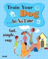 Train Your Dog in No Time - H. Ellen Whiteley