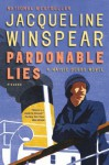 Pardonable Lies: A Maisie Dobbs Novel (Maisie Dobbs Mysteries) - Jacqueline Winspear